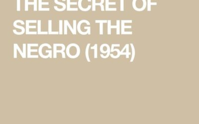 THE SECRET OF SELLING THE NEGRO (1954)
